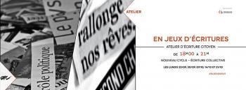 Atelier EN JEUX D'ÉCRITURES : nouveau cycle d'écriture collective