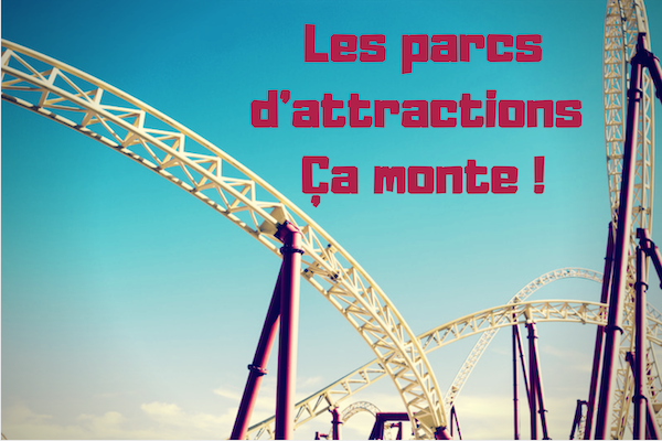 Nos adresses de parcs d'attractions