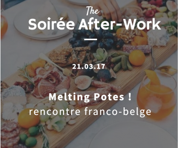 After Work French-Connect ''Melting Potes''