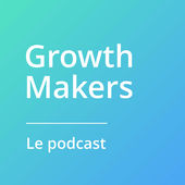 Podcast culture entrepreneuriale belge : Growth Makers