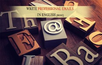 MOOC : Write Professional Emails in English